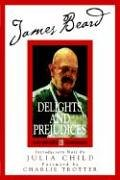 9780762428458: James Beard's Delights and Prejudices