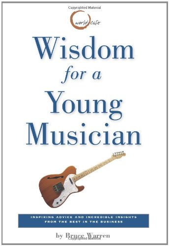 9780762428618: Wisdom for a Young Musician