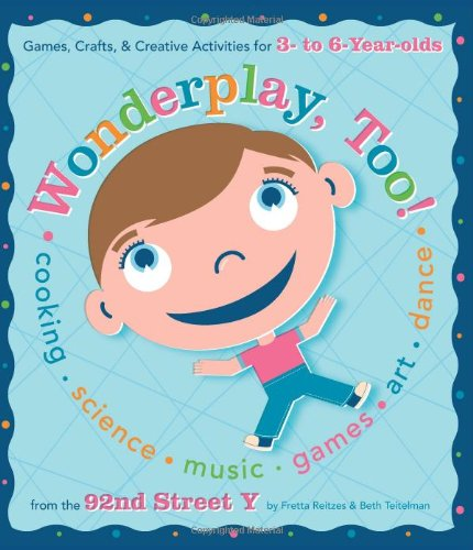 9780762428632: Wonderplay, Too: Games, Crafts, & Creative Activities for 3- to 6-year Olds