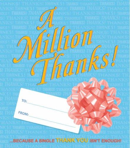 9780762428809: A Million Thanks: ...Because a Single Thank You Isn't Enough!
