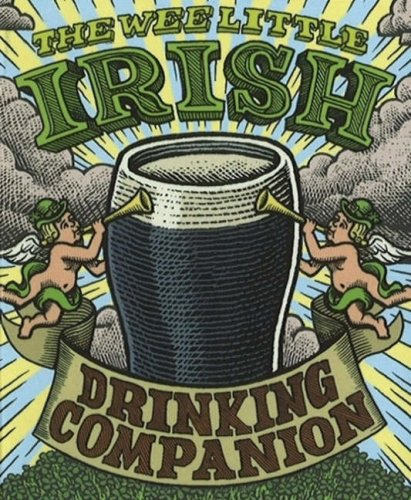 Wee Little Irish Drinking Companion (0762429887) by Sarah O'Brien