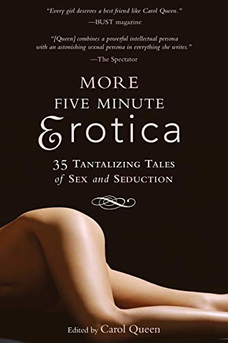 More Five Minute Erotica: 35 Tales of