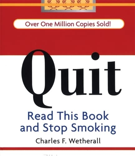 9780762430475: Quit: Read This Book and Stop Smoking (Running Press Miniature Editions (Hardcover))
