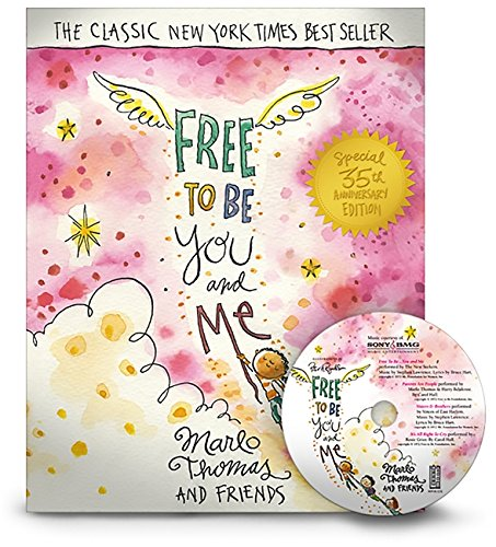 9780762430604: Free to Be...You and Me (the 35th Anniversary Edition)