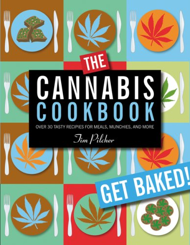 9780762430901: The Cannabis Cookbook: Over 35 Tasty Recipes for Meals, Munchies, and More