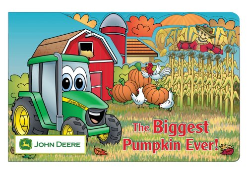 The Biggest Pumpkin Ever (John Deere (Running Press Kids Hardcover))