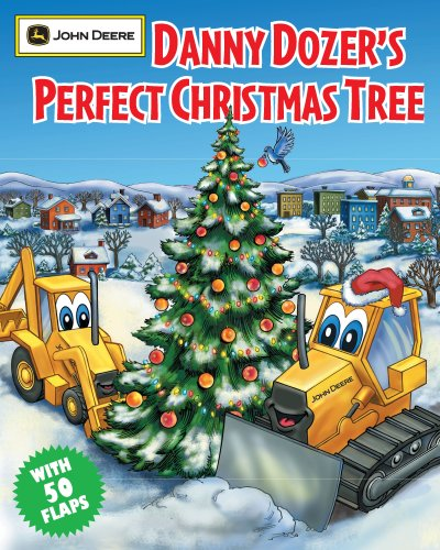 9780762431410: Danny Dozer's Perfect Christmas Tree (John Deere (Running Press Kids Hardcover))