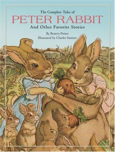 The Complete Tales of Peter Rabbit: Potter, Beatrix