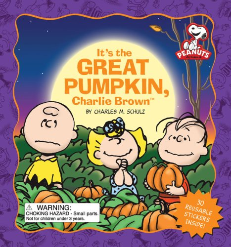 9780762431717: It's the Great Pumpkin, Charlie Brown [With 30 Reusable Stickers]