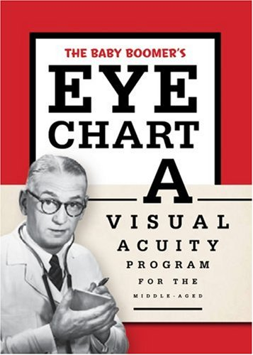 9780762431984: The Baby Boomer's Eye Chart: A Visual Acuity Program for the Middle-Aged