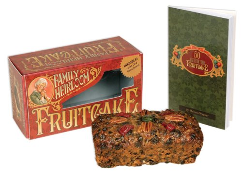 9780762433018: Family Heirloom Fruitcake: Inedible--Just Like Grandma's!