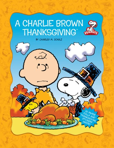 9780762433032: A Charlie Brown Thanksgiving (Peanuts)