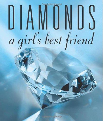 Diamonds: A Girl's Best Friend: Kirkpatrick, Lauren
