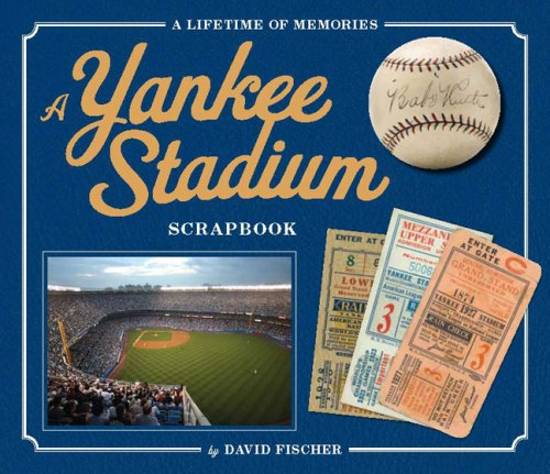 9780762433223: The Yankee Stadium Scrapbook: A Lifetime of Memories