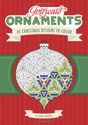 9780762433308: Intricate Ornaments: 45 Christmas Designs to Color