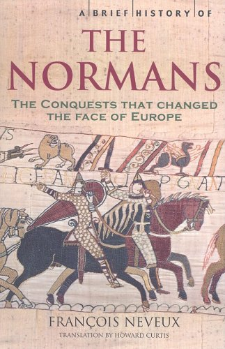 9780762433711: A Brief History of the Normans