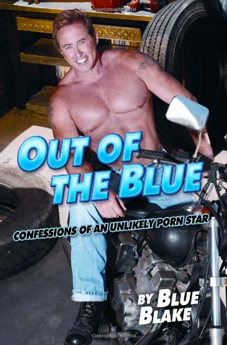 9780762433889: Out of the Blue: Confessions of an Unlikely Porn Star
