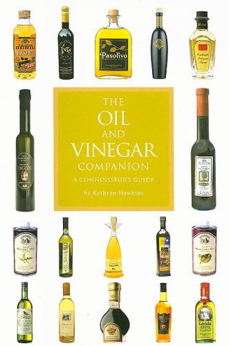 9780762434190: The Oil and Vinegar Companion: A Connoisseur's Guide