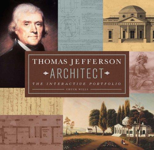9780762434381: Thomas Jefferson: Architect: The Interactive Portfolio