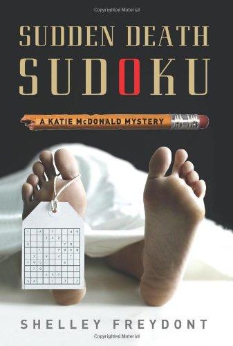 9780762434930: Sudden Death Sudoku: A Katie McDonald Mystery (Katie Mcdonald Mysteries)