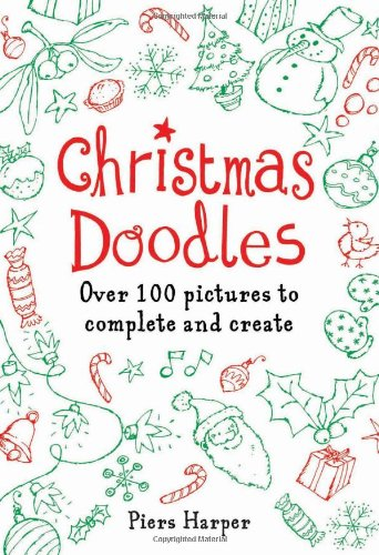 9780762435005: Christmas Doodles: Over 100 Pictures to Complete and Create