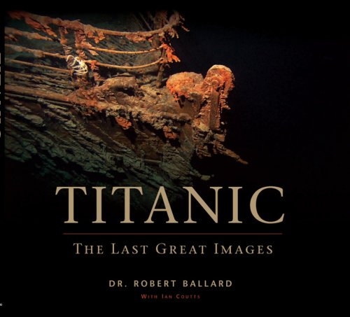 9780762435043: Titanic: The Last Great Images