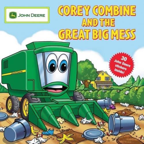 9780762435135: Corey Combine and the Great Big Mess [With 25 John Deere Stickers] (John Deere Series)