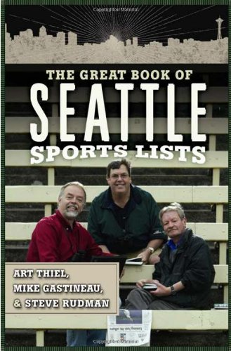 9780762435227: The Great Book of Seattle Sports Lists (Great Book of Sports Lists)