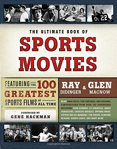 The Ultimate Book of Sports Movies: Ray Didinger; Glen Macnow; Gen