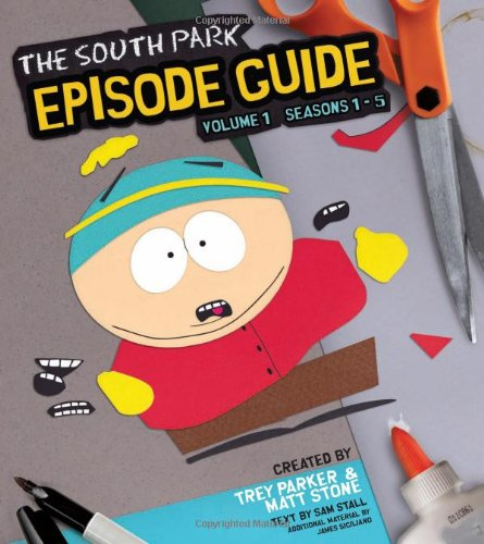 9780762435616: The South Park Episode Guide, Volume 1: Seasons 1-5