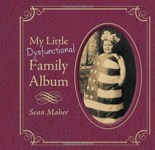 9780762435630: My Little Dysfunctional Family Album