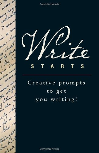 9780762435692: Write Starts: Creative Prompts to Get You Writing!