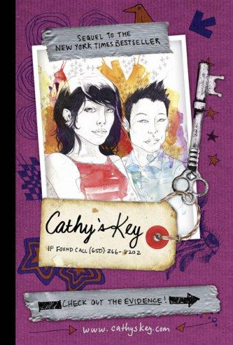 Cathy's Key: If Found Please Call 650-266-8202: Weisman, Jordan; Stewart,