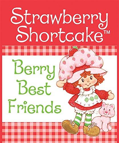 9780762435890: Strawberry Shortcake: Berry Best Friends (Miniature Editions)