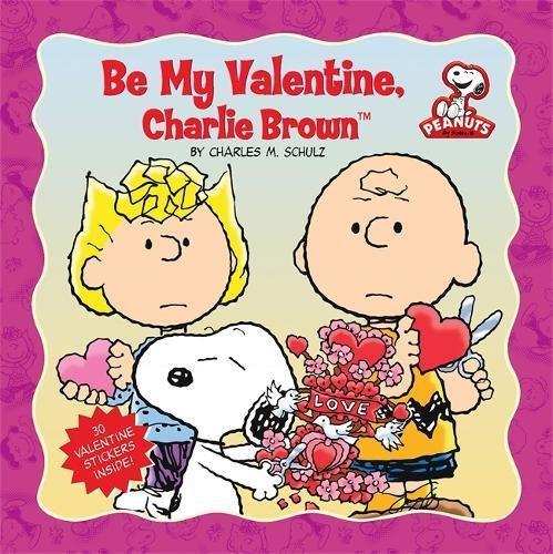 9780762436002: Peanuts: Be My Valentine, Charlie Brown