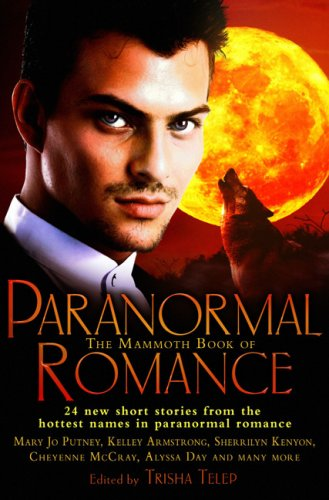The Mammoth Book of Paranormal Romance : Telep, Trisha (editor);