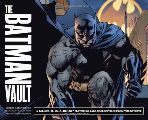 The Batman Vault: A Museum-in-a-Book with Rare Collectibles from the Batcave: Matthew Manning, ...
