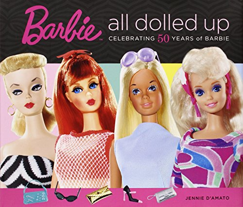 9780762436866: Barbie: All Dolled Up: Celebrating 50 Years of Barbie