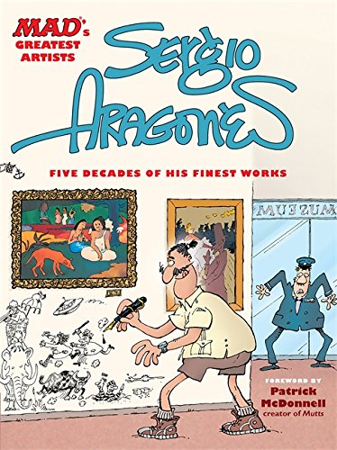 9780762436873: MAD's Greatest Artists: Sergio Aragones: Five Decades of His Finest Works