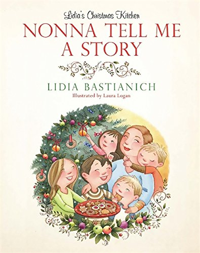 9780762436927: Nonna Tell Me a Story: Lidia's Christmas Kitchen
