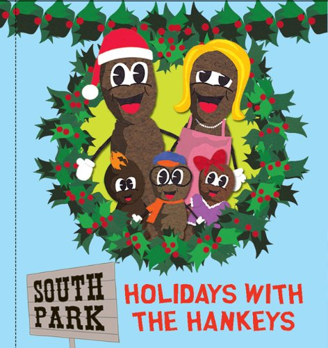 9780762437061: South Park Holidays With the Hankeys