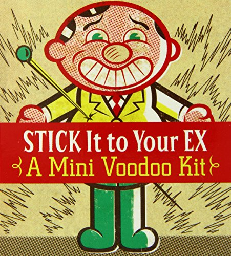 Stick It to Your Ex: A Mini Voodoo Kit (Miniature Editions) (0762437642) by Sarah O'Brien
