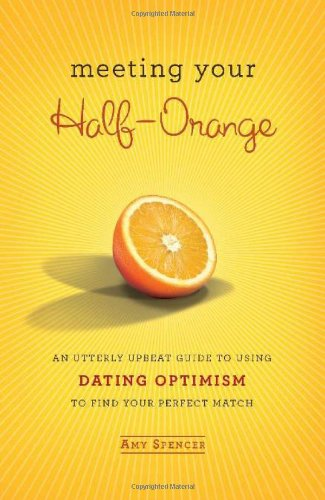 9780762437740: Meeting Your Half-Orange