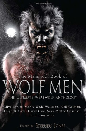 9780762437979: The Mammoth Book of Wolf Men