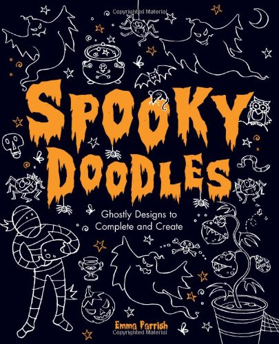 9780762438297: Spooky Doodles: Ghostly Designs to Complete and Create