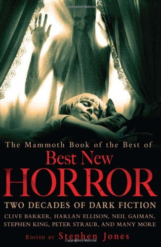9780762438419: The Mammoth Book of the Best of Best New Horror