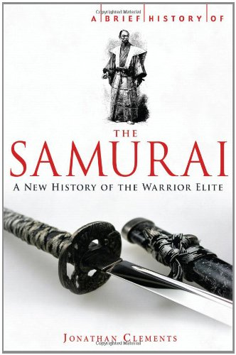 9780762438501: A Brief History of the Samurai (Brief History (Running Press))