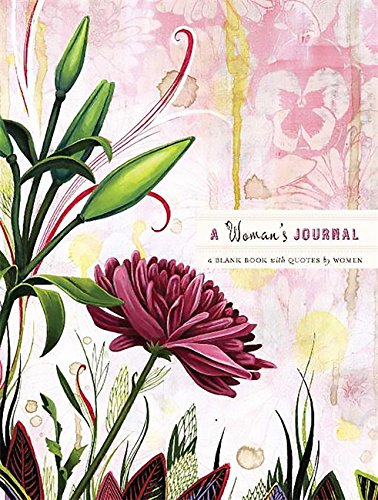 9780762438983: A Woman's Journal: A Blank Book with Quotes by Women