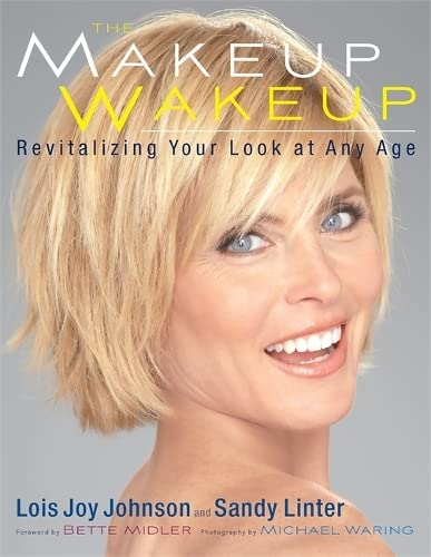 9780762439355: The Makeup Wakeup: Revitalizing Your Look at Any Age