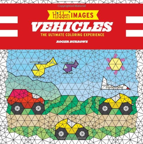 9780762439508: Hidden Images: Vehicles: The Ultimate Coloring Experience